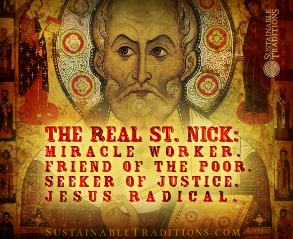 Rediscovering A Christmas Icon: Nicholas the Wonderworker | Sustainable Traditions